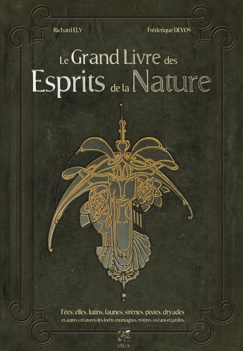 Acheter les livres esprits de la nature f es elfes for Le grand livre du minimalisme